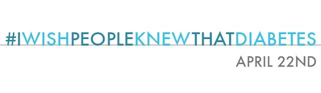 The 2nd Annual #IwishPeopleKnewThatDiabetes Day Is Here!!!