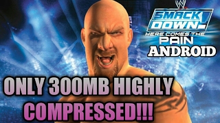 wwe smackdown here comes the pain - highly compressed download ...