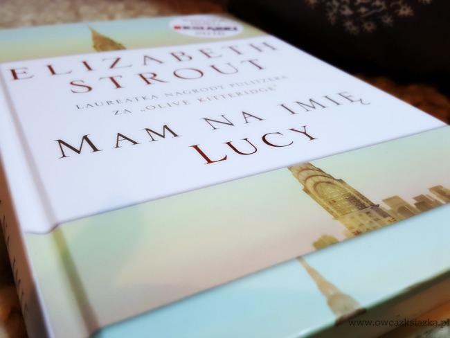 Elizabeth Strout - Mam na imię Lucy