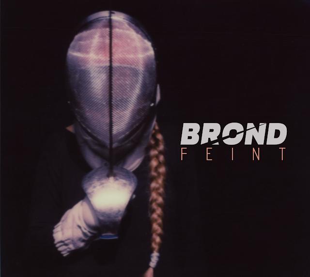 [Quick Fixes] Brond - Feint-EP