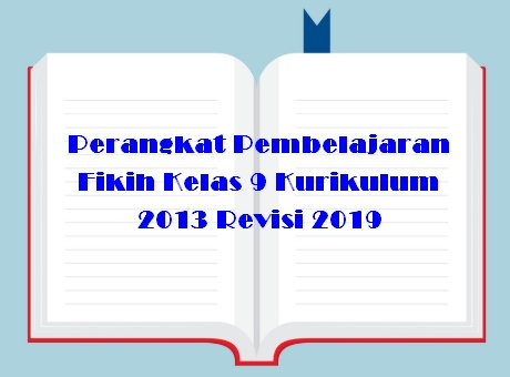 Perangkat Pembelajaran Fikih Kelas 7 Kurikulum 2013 Revisi 2019