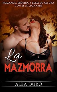 La Mazmorra: Romance, Erotica y BDSM De Altura Con El Millonario PDF