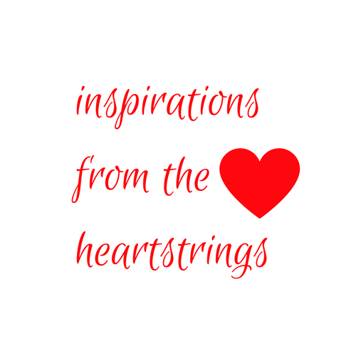 Inspirations from the Heartstrings
