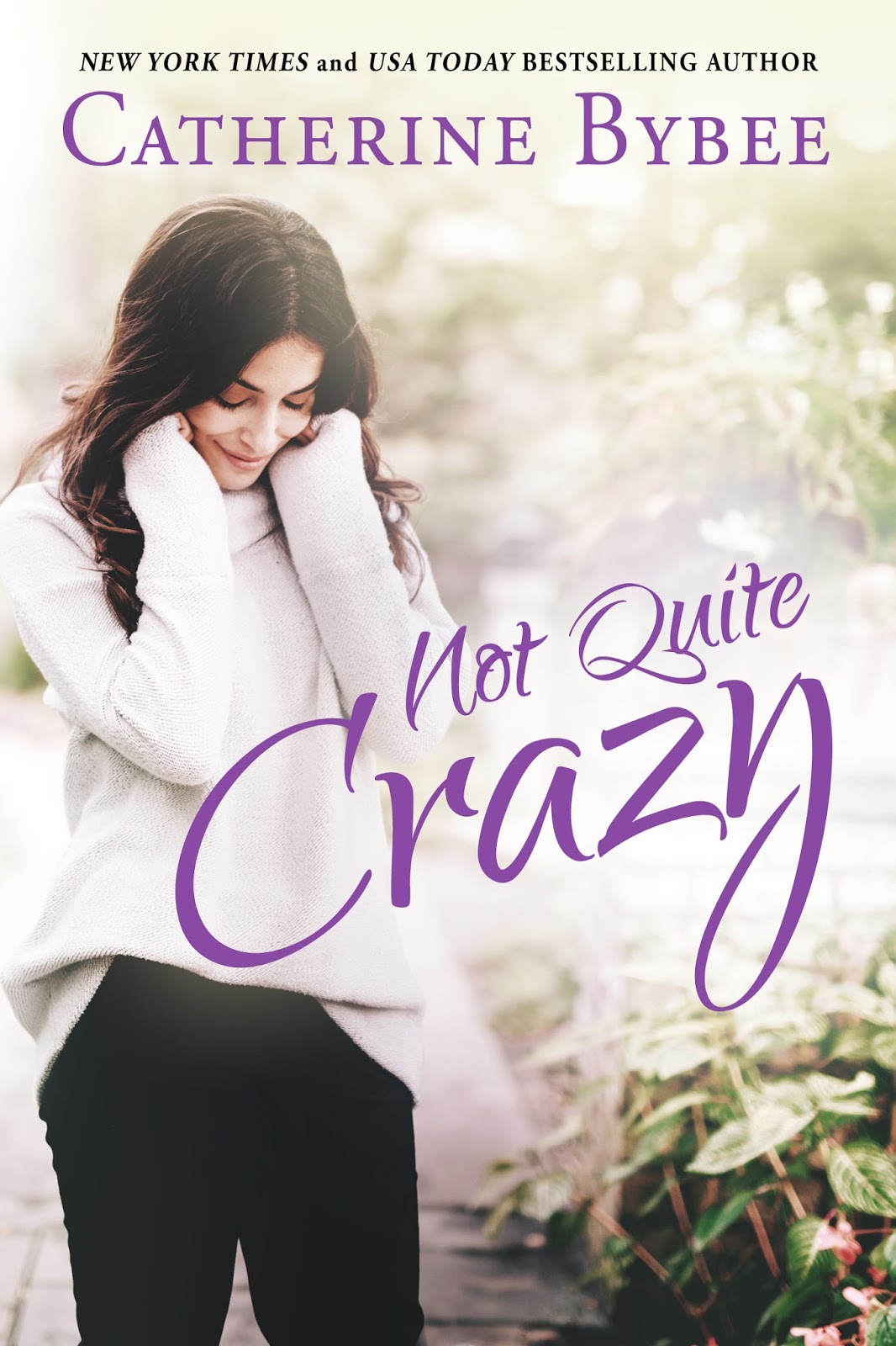 not quite dating catherine bybee Not quite crazy (not quite #6) by catherine bybee jason has never had time for love or dating or really anything that doesn't involve work.