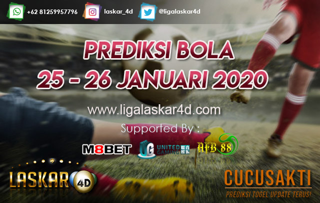 PREDIKSI BOLA JITU TANGGAL 25 – 26 JANUARI 2020