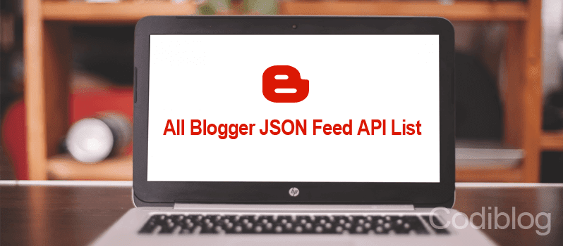 all of blogger json feed api list