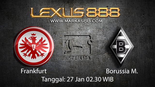 PREDIKSIBOLA - PREDIKSI TARUHAN BOLA FRANKFURT VS BORUSSIA MONCHENGLADBACH 27 JANUARI 2018 ( GERMAN BUNDESLIGA )