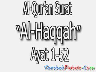 Bacaan Surat Al-Haqqah, Al-Qur'an Surat Al-Haqqah, terjemahan Surat Al-Haqqah, arti Surat Al-Haqqah, Latin Surat Al-Haqqah, Arab Surat Al-Haqqah, Surat Al-Haqqah