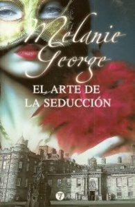 El arte de la seducción – Melanie George