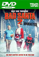 Bad Santa 2: Recargado (UNRATED) (2016) DVDRip