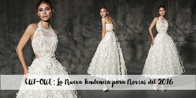 CUT-OUT, LA NUEVA TENDENCIA PARA NOVIAS 2016 blog bodas