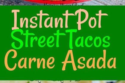 INSTANT POT STEAK TACOS (CARNE ASADA)
