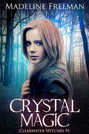 Free eBook: Crystal Magic (Clearwater Witches Book 1)
