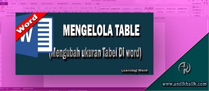 Cara Mengatur ukuran Tabel di microsoft Word