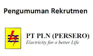 PENGUMUMAN REKRUTMEN PT. PLN (PERSERO)