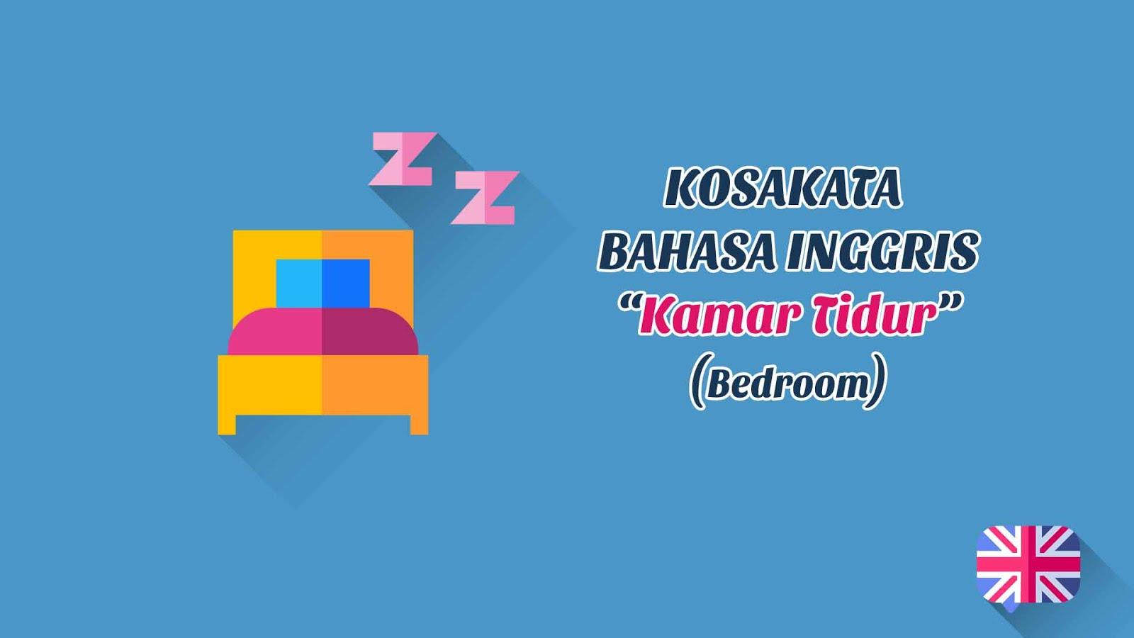 Benda-Benda Yang Ada Di Kamar Tidur (Bathroom) + Pronunciation (Kosakata Bahasa Inggris)
