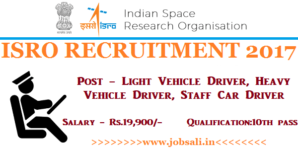 ISRO Driver Vacancy, ISRO Careers, ISRO Online application