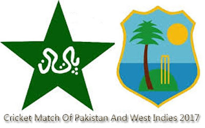 Schedule And Venues For Cricket Match Of Pakistan And West Indies 2017