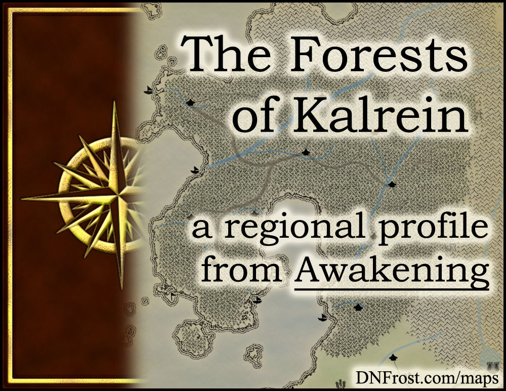 The Forests of Kalrein: towering black pines of the faeries http://www.dnfrost.com/2015/05/the-forests-of-kalrein-regional-profile.html #TotKW A regional profile by D.N.Frost @DNFrost13 Part 5 of a series.