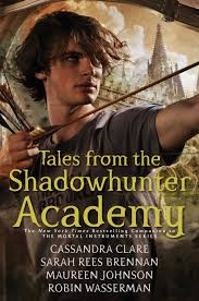 https://www.goodreads.com/book/show/28954137-tales-from-the-shadowhunter-academy?from_search=true