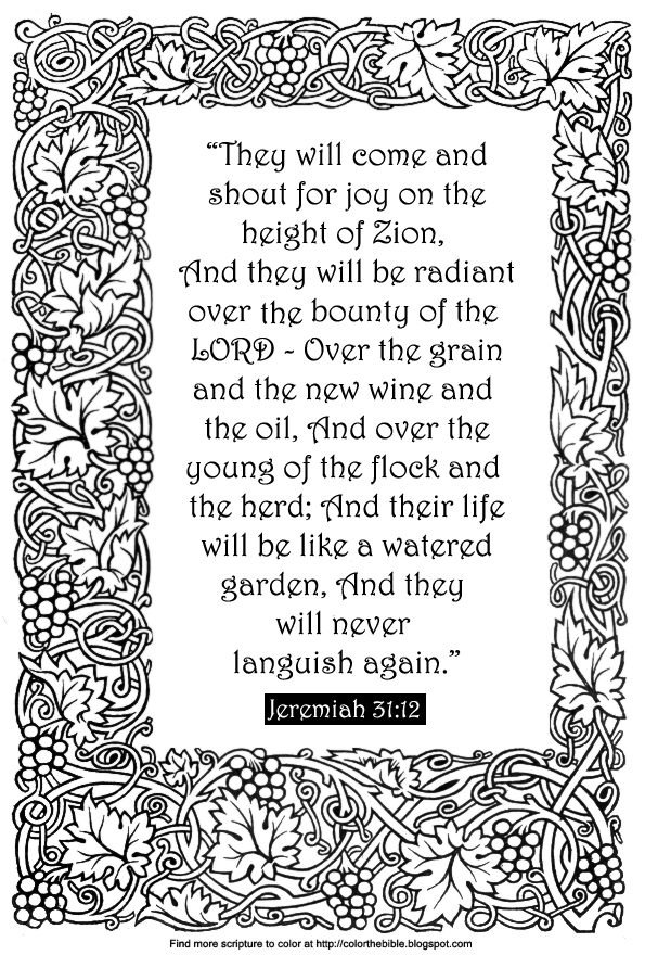Description Of The Coloring Page Grape Vine Frame Text They Will Come And Shout For Joy On Height Zion Be Radiant Over Bounty