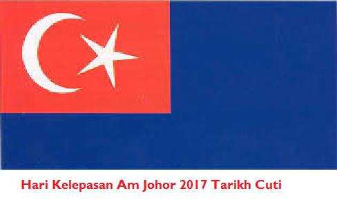 jadual cuti umum Johor 2017