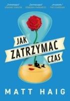 https://www.zysk.com.pl/nowosci%2C-zapowiedzi/jak-zatrzymac-czas---matt-haig
