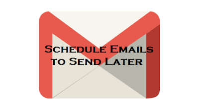 schedule gmails to send later