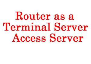 satish tiwary: Configure Cisco Router as a Terminal server