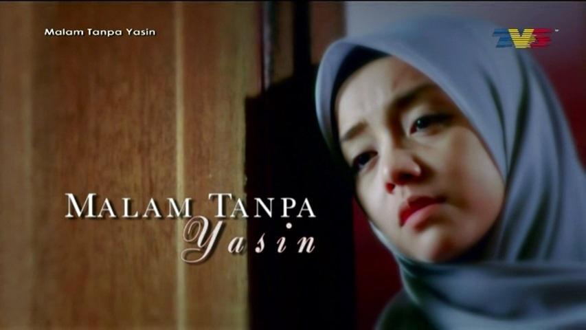 Sinopsis Telemovie Malam Tanpa Yasin