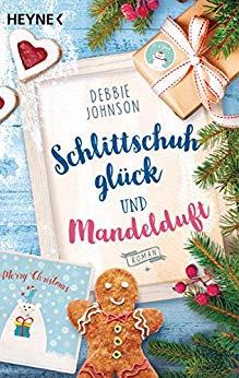 Neuerscheinungen im Oktober 2018 #1 - Schlittschuhglück und Mandelduft von Debbie Johnson