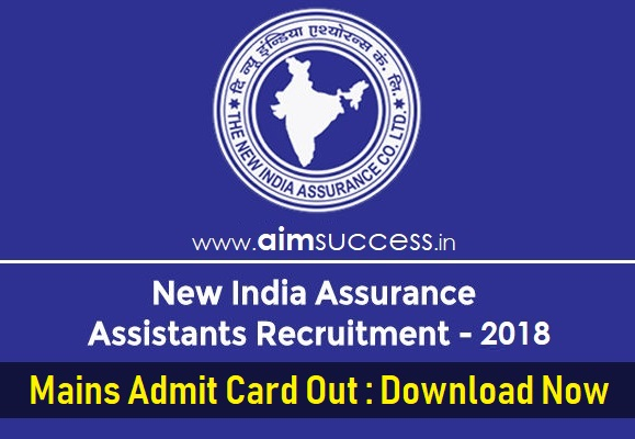 NIACL Assistant 2018 Mains Admit Card Out: Download Now!