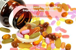 cara memilih vitamin yang selamat