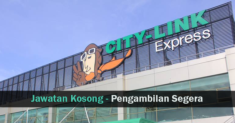 Jawatan Kosong di City-Link Express Malaysia Sdn Bhd