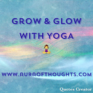 Aura Of Thoughts - International Yoga Day Quote