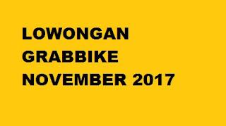 lowongan grab november 2017, lowongan grabbike november 2017, daftar grab november 2017, pendaftaran grabbike 2017
