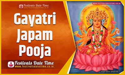 2023 Gayatri Japam Pooja Date and Time, 2023 Gayatri Japam Festival Schedule and Calendar
