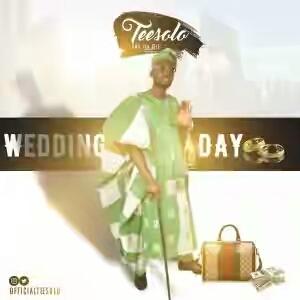 MUSIC: TEE SOLO – WEDDING DAY