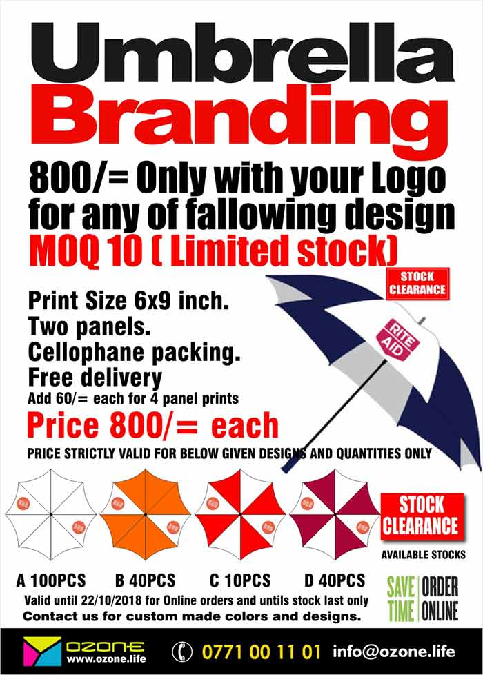 Print your full color logo on Promotional Umbrella  Print Size 6x9 inch. Two panels. Cellophane packing. Free delivery Add 60/= each for 4 panel prints  Price valid for given quantity and designs only and for online orders only.  තොග අවසන් කිරීමේ විශේෂ මිළ ගණන්. පැනල් 2ක ඔබේ ලාංඡනය මුද්‍රණයත් සමග එකක් රු 800/= බැගින්. අවම ප්‍රමාණය 10කි.  22/10/2018 දින දක්වා හෝ තොග අවසන් වනතුරු ඔන්ලයන් අැණවුම් සදහා වලංගුෙවේ  Call/SMS 077 100 11 01 or visit www.ozone.life or mail us on info@ozone.life