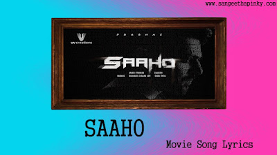 saaho-telugu-movie-songs-lyrics