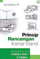 Prinsip Rancangan Kamar Mandi – Pendekatan Arsitektur Islam & Perilaku