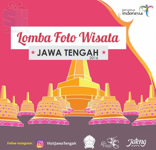 LOMBA FOTO WISATA JAWA TENGAH 2016 - Pesona Jawa Tengah