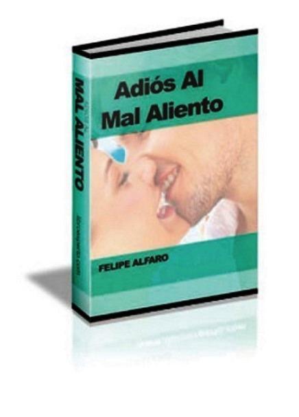 Adiós Al Mal Aliento: ¡Trucos y Consejos Para Ayudar a Combatir el Mal Aliento! – Felipe Alfaro