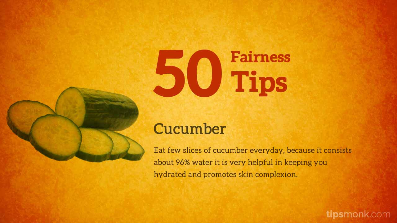 Amazing fairness tips for fair skin with cucumber