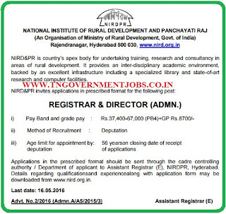 Applications are invited for the Registrar and Director Administration Post in National Institute of Rural Development and Panchayati Raj (NIRDPR) Hyderabad Telangana
