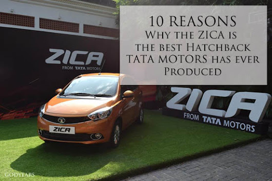 Tata Zica: Luxury now comes in Small Packages as well #Fantastico  | GODYEARS