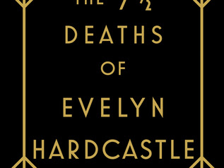 Best Thriller books of 2018:  The 7.5 deaths of Evelyn Hardcastle by Stuart Turton
