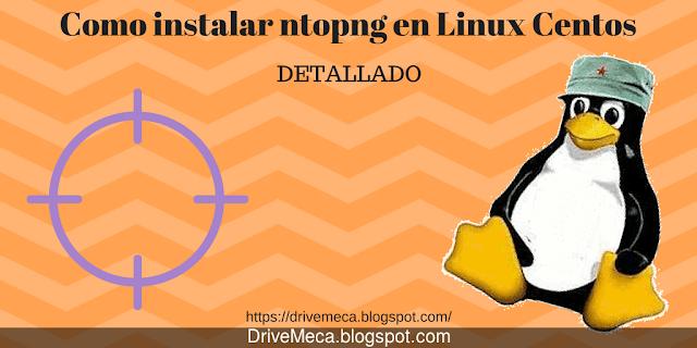 Como instalar ntopng en Linux Centos DETALLADO ✍️