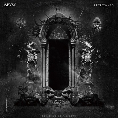 ABYSS – Recrowned