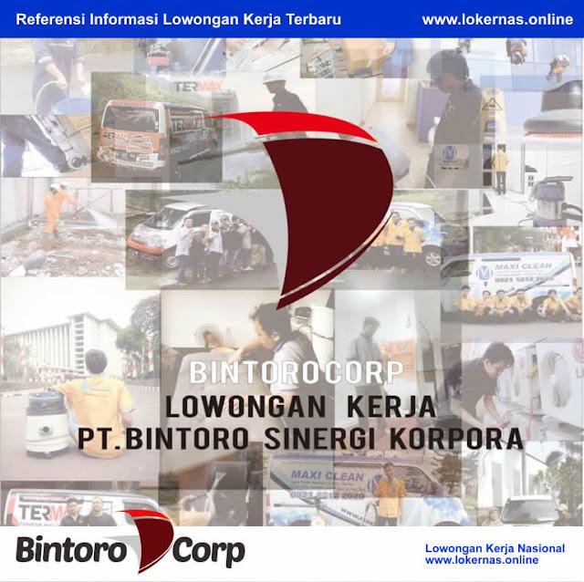 Peluang Kerja Terbaru di PT Bintoro Sinergi Korpora (Lulusan SMA/SMK/Setara)
